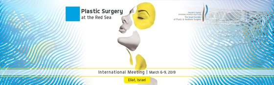 Plastic surgery at the red sea an aesthetic and reconstructive international meeting 2019 eilat israel l