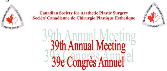 39th annual meeting canadian society for aesthetic plastic surgery l