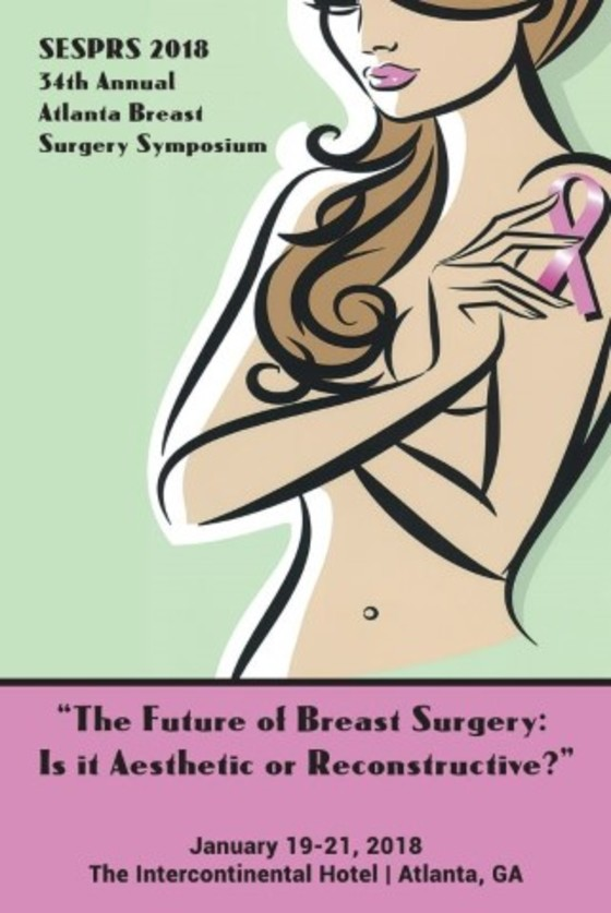 Sesprs 34th annual 2018 atlanta breast surgery symposium usa l